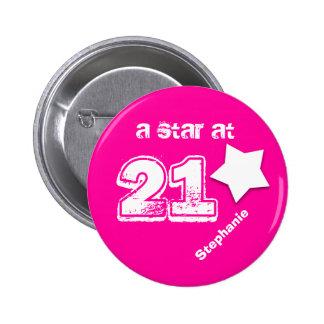 A Star at 21 Custom Name Birthday V07 PINK WHITE 6 Cm Round Badge