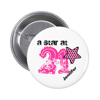 A Star at 21 PINK DOTS Birthday Gift V04D 6 Cm Round Badge