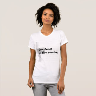 A Strong Marriage Has God In The Centre T-Shirt