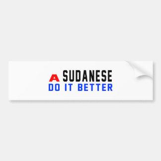 A Sudanese Do It Better Bumper Stickers