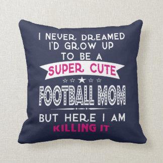 A Super cute Football Mom Cushion
