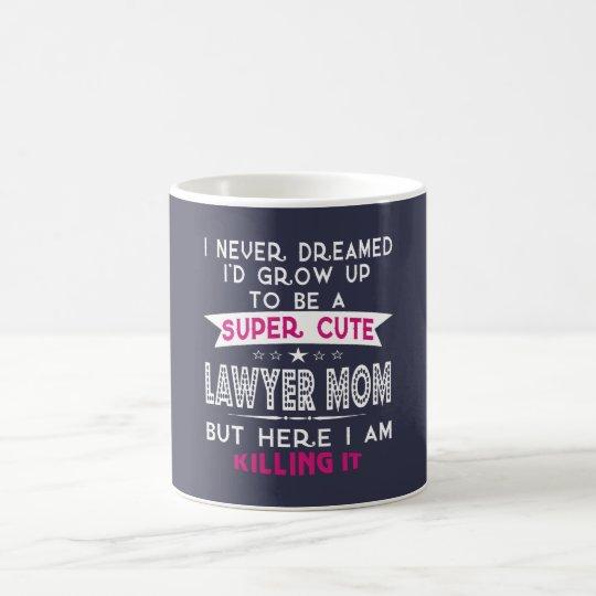 A Super cute Lawyer Mum Coffee Mug
