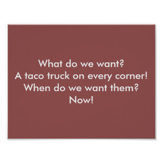 A taco truck on every corner! (poster) poster