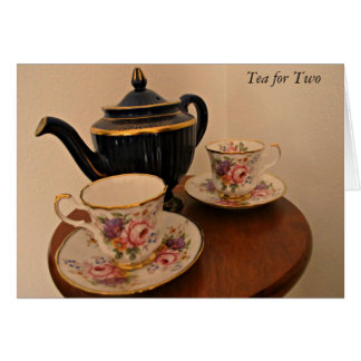 """A """"Tea For Two"""" Note Card"""