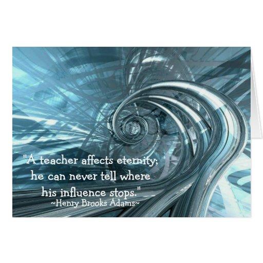 """A teacher affects eternity"" Note Cards"