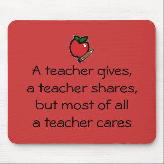 A teacher cares-red mouse mat