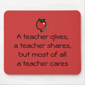 A teacher cares-red mouse mats