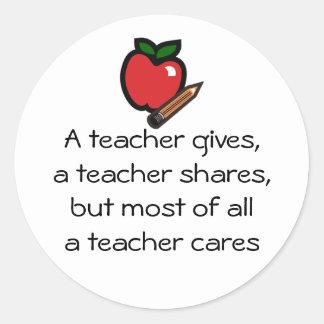 A teacher cares round sticker