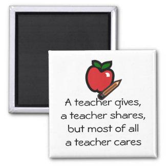 A teacher cares square magnet