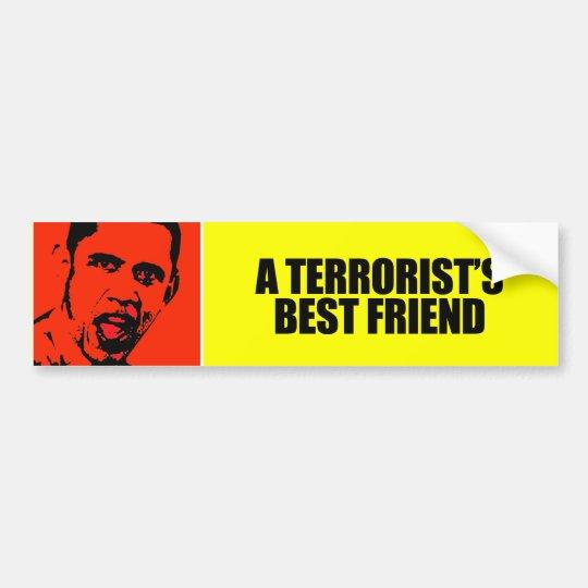 A TERRORIST'S BEST FRIEND BUMPER STICKER