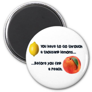 A Thousand Lemons to a Peach 6 Cm Round Magnet