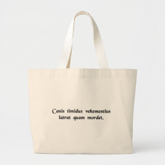 A timid dog barks more violently than it bites. tote bag