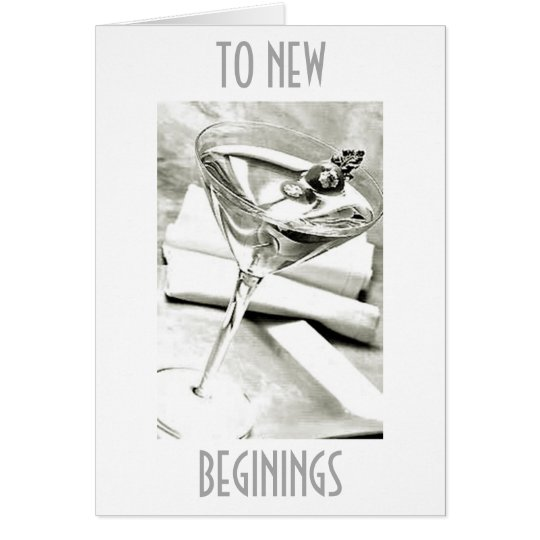 """A TOAST TO """"NEW BEGININGS"""" IN YOUR LIFE"""