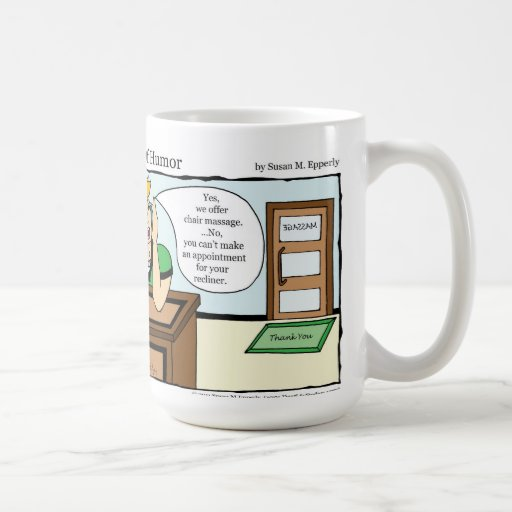 """""""A Touch of Humour"""" Chair Massage Comic Coffee Mug"""