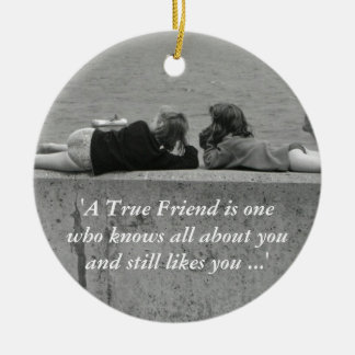 A True Friend Christmas Ornament