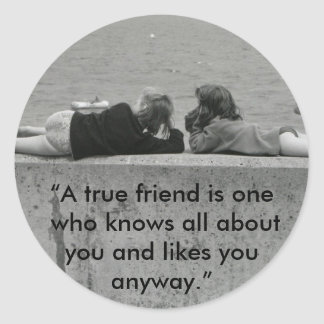 A True Friend Classic Round Sticker