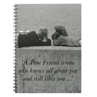 A True Friend Notebook