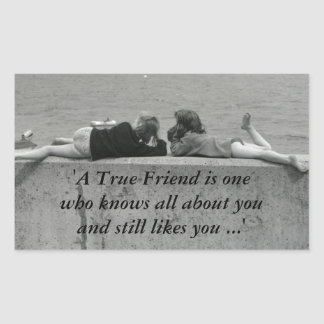 A True Friend Rectangular Sticker