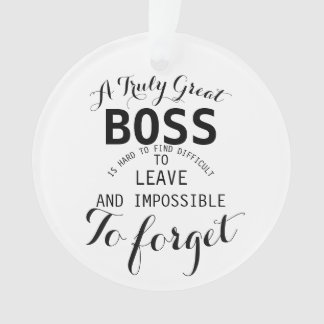A truly Great Boss  Boss gift  Ornament
