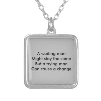 A trying man motivational square pendant necklace