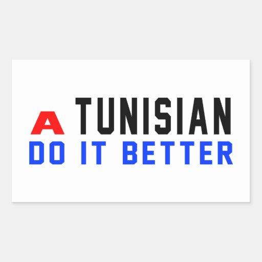 A Tunisian Do It Better Rectangle Sticker
