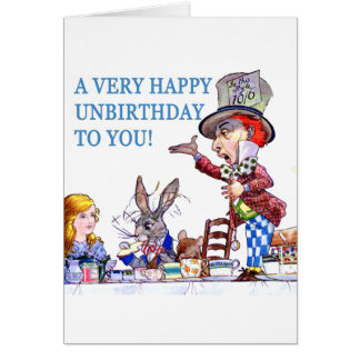 A Very Happy Unbirthday To You Card