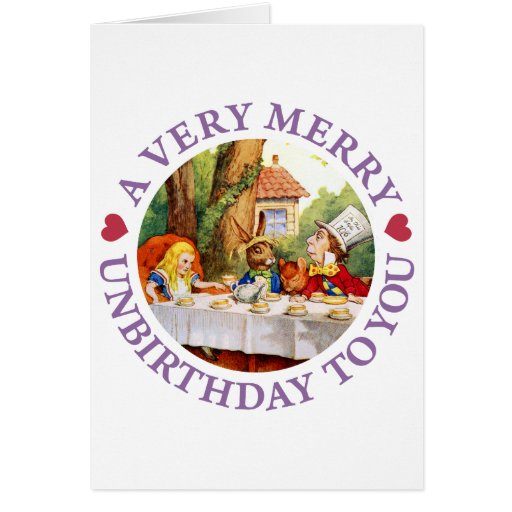 A VERY MERRY UNBIRTHDAY TO YOU CARDS