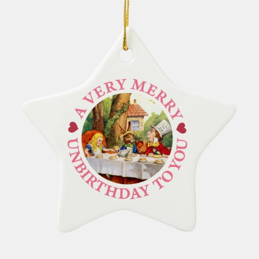 A Very Merry Unbirthday To You! Christmas Tree Ornaments