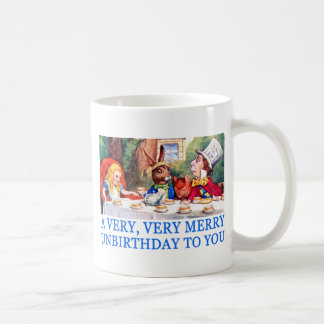 A VERY, VERY MERRY UNBIRTHDAY TO YOU! COFFEE MUG