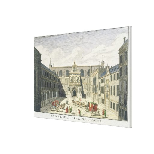 A View of the Guild Hall of the City of London, fr Stretched Canvas Prints