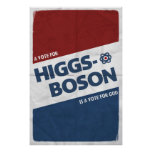 A Vote For Higgs-Boson Is A Vote For God! Poster