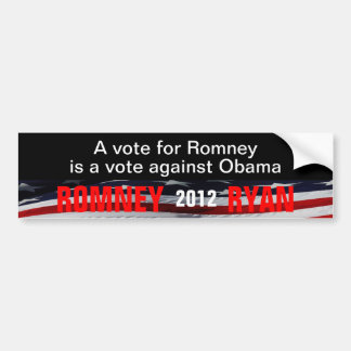 A vote for Romney is a vote against Obama Bumper Stickers