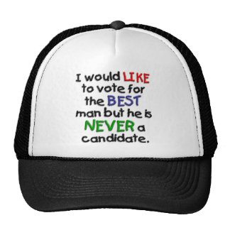 A Vote for the Best Man Trucker Hat