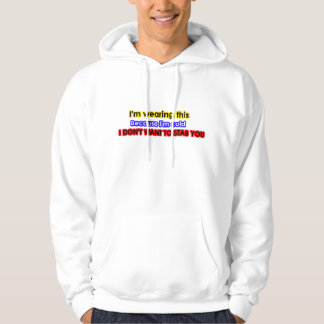 A warning for Others Hoodie