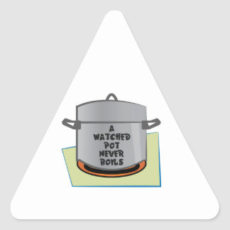 A Watched Pot Triangle Sticker