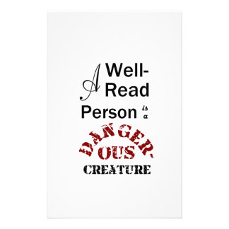 A Well-Read Person is a Dangerous Creature Custom Stationery