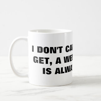 A Well Time Fart Is Always Funny Coffee Mug