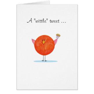 """A """"Wittle"""" tweet notecard"""