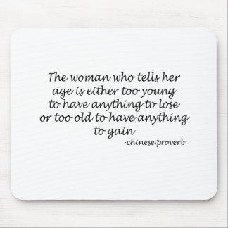 A Womans Age quote Mouse Mats