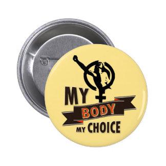 A Woman's Choice 6 Cm Round Badge