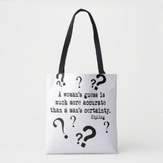A Woman's Guess Quirky Quote Tote Bag