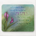 A Womans Heart - Calla Lily Mouse Pads