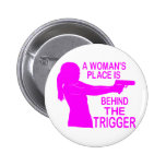 A WOMAN'S PLACE 6 CM ROUND BADGE