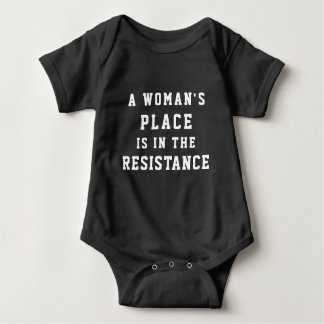 A Woman's Place is in the Resistance Baby Bodysuit