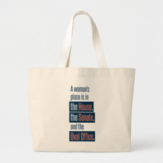 A Woman's Place Large Tote
