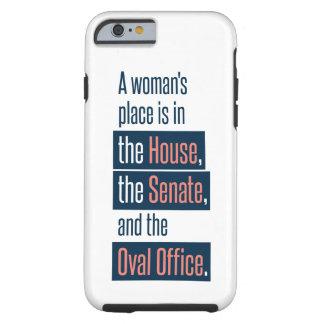 A Woman's Place Phone Case