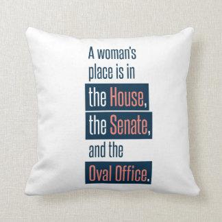 A Woman's Place Pillow