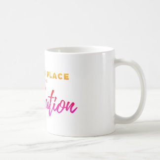 A Women's Place is in the Revolution - Inspiration Coffee Mug