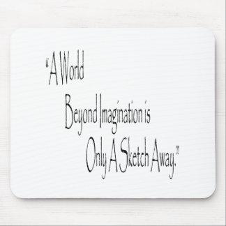 A World Beyond Imagination Mouse Pad