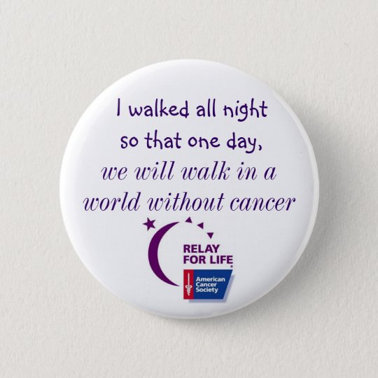 A World Without Cancer 6 Cm Round Badge
